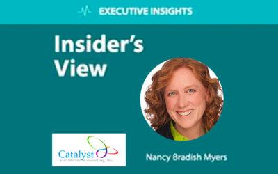Executive Insights. Insider's view. Nancy Bradish Myers